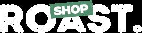 ROAST shop